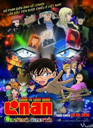 Conan Movie 20: Cơn Ác Mộng Đen Tối - Detective Conan Movie 20: The Darkest Nightmare Việt Sub (2016)