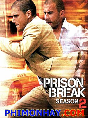 Vượt Ngục 2 Prison Break Season 2.Diễn Viên: Dominic Purcell,Wentworth Miller,Amaury Nolasco,Robert Knepper