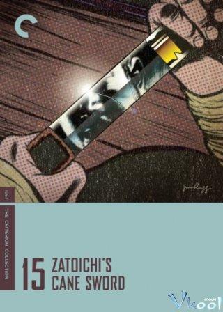 Thanh Kiếm Của Zatoichi Zatoichis Cane-Sword.Diễn Viên: Shintarô Katsu,Shiho Fujimura,Yoshihiko Aoyama