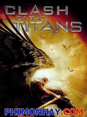 Cuộc Chiến Giữa Các Vị Thần Clash Of The Titans.Diễn Viên: Sam Worthington,Liam Neeson,Ralph Fiennes