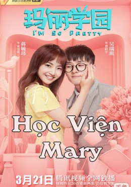 Học Viện Mary Im So Pretty