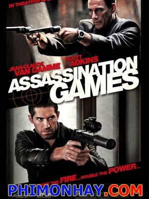 Trò Chơi Sát Thủ Assassination Game.Diễn Viên: Jean Claude Van Damme,Scott Adkins,Kevin Chapman