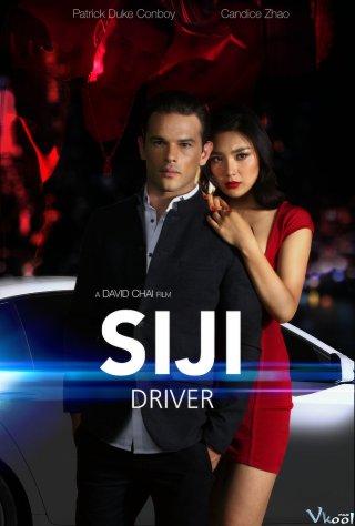 Tay Lái Siji - Siji Driver Việt Sub (2018)