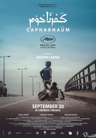 Cậu Bé Nổi Loạn Capernaum.Diễn Viên: Zain Al Rafeea,Yordanos Shiferaw,Boluwatife Treasure Bankole