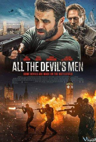 Mật Vụ Thanh Trừng All The Devils Men.Diễn Viên: William Fichtner,Sylvia Hoeks,Milo Gibson