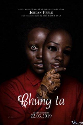 Chúng Ta Us.Diễn Viên: Anna Diop,Elisabeth Moss,Lupita Nyongo