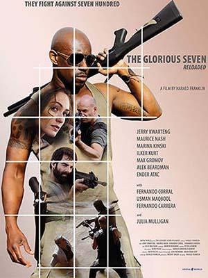 7 Chiến Binh The Glorious Seven.Diễn Viên: Fernando Carrera,Jerry Kwarteng,Maurice Nash