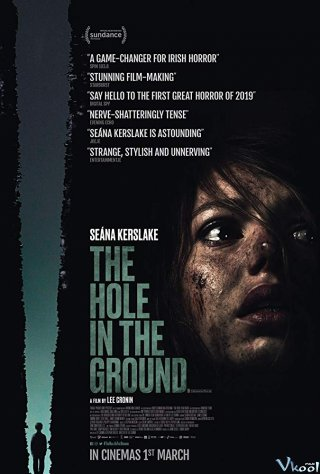 Đứa Con Tà Đạo: Hố Tử Thần The Hole In The Ground.Diễn Viên: Seána Kerslake,James Quinn Markey,Simone Kirby