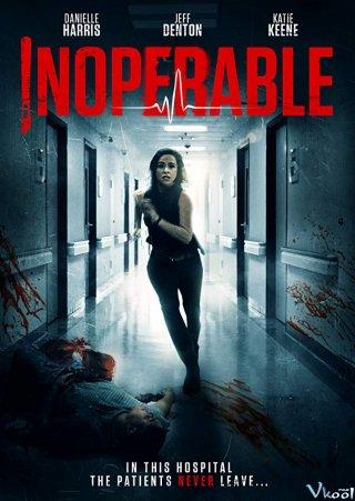 Bệnh Viện Ma Inoperable.Diễn Viên: Danielle Harris,Jeff Denton,Katie Keene