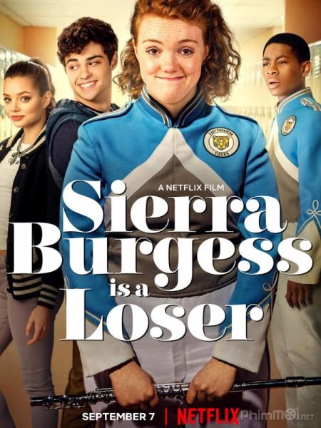 Kẻ Thất Bại Sierra Burgess Is A Loser.Diễn Viên: Katherine Heigl,Josh Duhamel,Josh Lucas