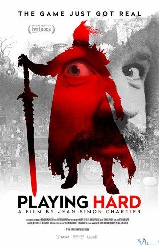 Thế Giới Ảo Playing Hard.Diễn Viên: Stéphane Cardin,Luc Duchaine,Yannis Mallat