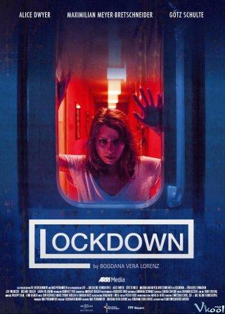 Giam Cầm: Lockdown Tödliches Erwachen.Diễn Viên: Alice Dwyer,Götz Schulte,Maximilian Meyer,Bretschneider