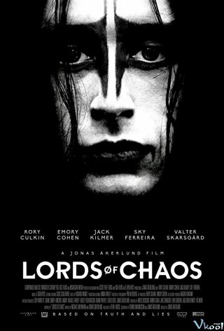 Ban Nhạc Khét Tiếng Lords Of Chaos.Diễn Viên: Rory Culkin,Emory Cohen,Jack Kilmer