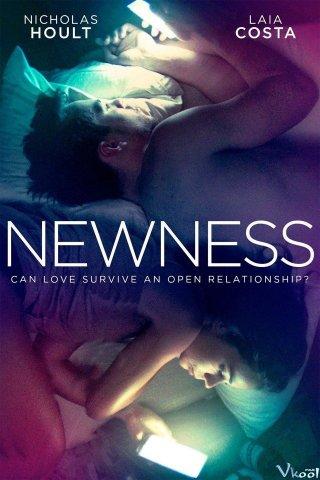 Sự Mới Lạ Newness.Diễn Viên: Nicholas Hoult,Laia Costa,Danny Huston