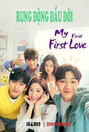 Rung Động Đầu Đời - My First First Love 2