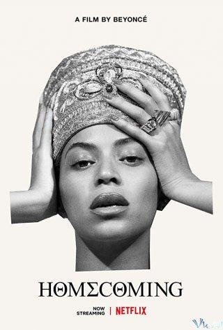 Bí Mật Của Beyonce Homecoming: A Film By Beyoncé.Diễn Viên: Beyoncé,Jay Z,Kelly Rowland