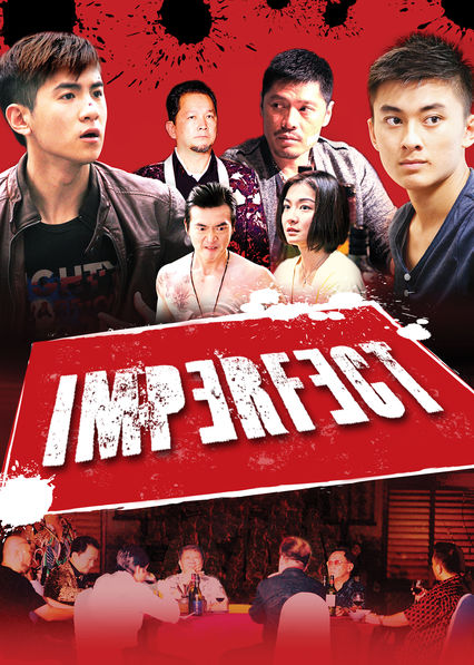 Không Kiểm Soát Imperfect.Diễn Viên: Kimberly Chia,Tsu,Ping Chiang,Ian Fang