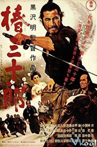 Võ Sĩ Đạo Báo Thù Sanjuro.Diễn Viên: Oshirô Mifune,Tatsuya Nakadai,Keiju Kobayashi