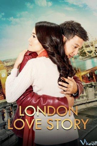 Chuyện Tình London London Love Story.Diễn Viên: Michelle Ziudith,Dimas Anggara,Adila Fitri,Dion Wiyoko