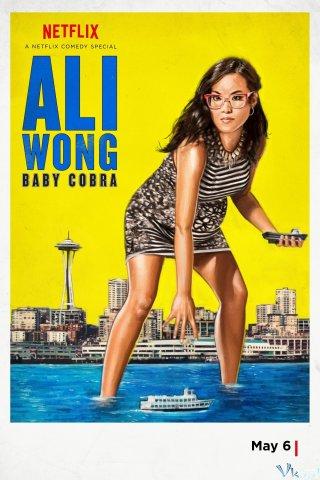 Câu Chuyện Về Nữ Quyền Ali Wong: Baby Cobra.Diễn Viên: Ken Phupoom Phongpanu,Namtarn Pichukkana Wongsarattanasin