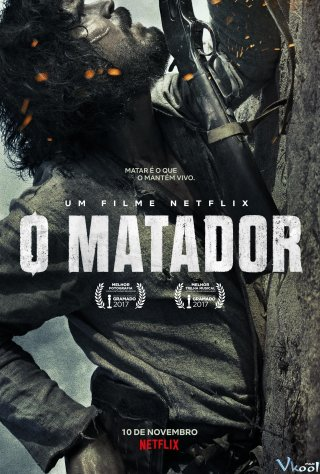 Kẻ Sát Nhân - O Matador: The Killer Việt Sub (2017)