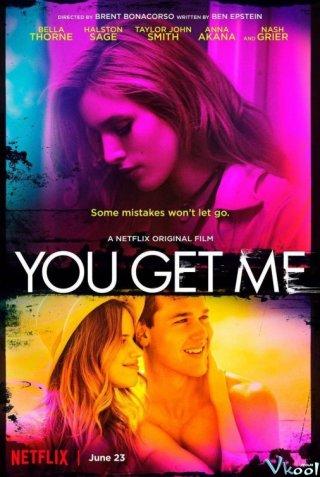 Xác Chết Bí Ẩn You Get Me.Diễn Viên: Bella Thorne,Halston Sage,Taylor John Smith