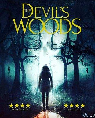 Khu Rừng Quỷ Ám The Devils Woods.Diễn Viên: Anthony White,Stephen Cromwell,Sandra Hayden Mason