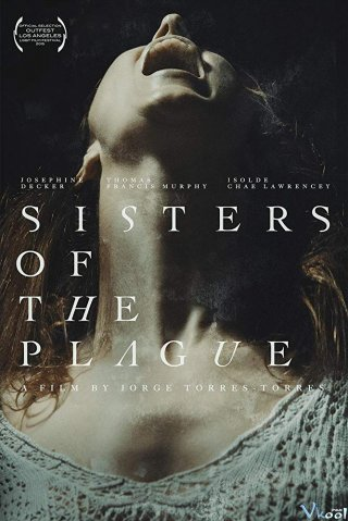 Chị Em Tai Ương - Sisters Of The Plague