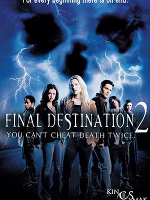 Lưỡi Hái Tử Thần 2 Final Destination 2.Diễn Viên: Aj Cook,Ali Larter,Tony Todd