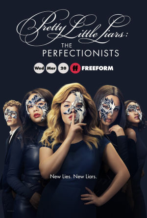 Những Thiên Thần Nói Dối: Những Kẻ Cầu Toàn Pretty Little Liars: The Perfectionists.Diễn Viên: Alycia Debnam Carey,Colman Domingo