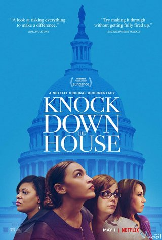 Tranh Cử Knock Down The House.Diễn Viên: Alexandria Ocasio,Cortez,Cori Bush,Joe Crowley