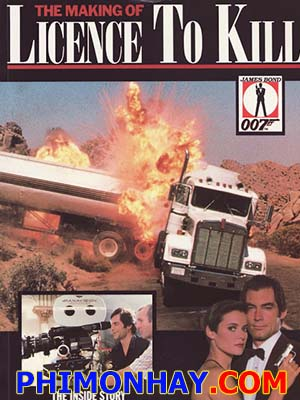 Điệp Viên 007: Quyền Được Giết - James Bond: Licence To Kill
