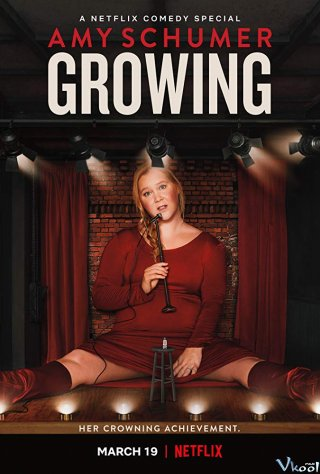 Câu Chuyện Lớn Lên - Amy Schumer: Growing