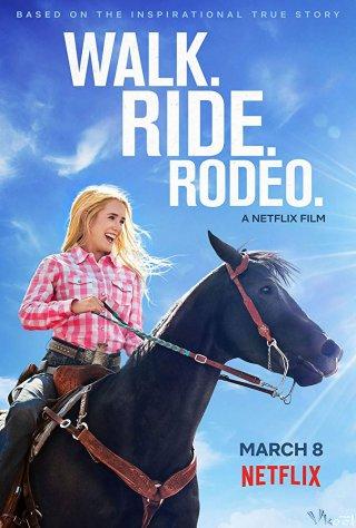 Nghị Lực Phi Thường - Walk. Ride. Rodeo