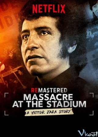 Thảm Sát Tại Sân Vận Động - Remastered: Massacre At The Stadium