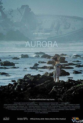 Tàu Aurora Aurora.Diễn Viên: Anne Curtis,Allan Paule,Mercedes Cabral