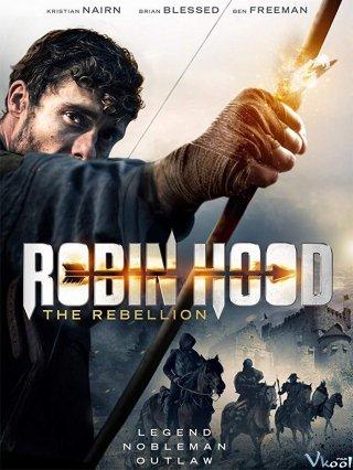 Robin Hood: Cuộc Nổi Loạn Robin Hood: The Rebellion.Diễn Viên: Kristian Nairn,Martyn Ford,Brian Blessed