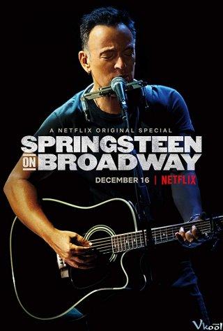 Springsteen Trên Sân Khấu Springsteen On Broadway.Diễn Viên: Patti Scialfa,Bruce Springsteen