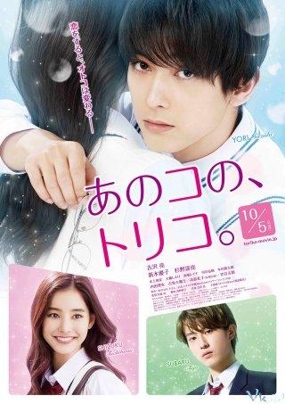 Yêu Em Cuồng Si Anoko No Toriko.Diễn Viên: Ryô Yoshizawa,Yûko Araki,Yôsuke Sugino