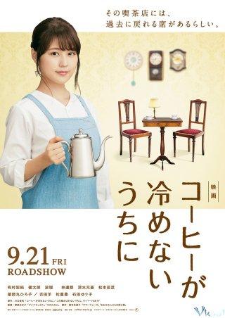 Khi Tách Cà Phê Còn Chưa Nguội Cafe Funiculi Funicula.Diễn Viên: Kasumi Arimura,Kentaro Ito,Haru,Kento Hayashi,Motoki Fukami