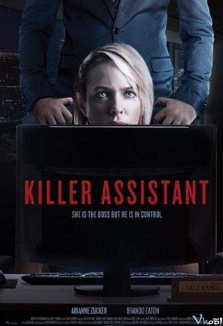 Trợ Lý Sát Nhân Killer Assistant.Diễn Viên: Arianne Zucker,Brando Eaton,Natalie Lander