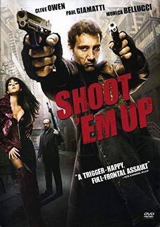 Nhiệm Vụ Bất Đắc Dĩ Shoot em Up.Diễn Viên: Clive Owen,Monica Bellucci,Paul Giamatti