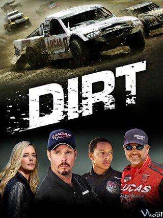 Đội Đua Dirt.Diễn Viên: Kevin Dillon,Deron Horton,Christina Moore