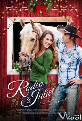 Chuyện Tình Rodeo Và Juliet - Rodeo & Juliet