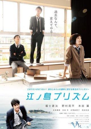 Lăng Kính Enoshima Enoshima Prism.Diễn Viên: Honda Tsubasa,Fukushi Shota,Nomura Shuhei