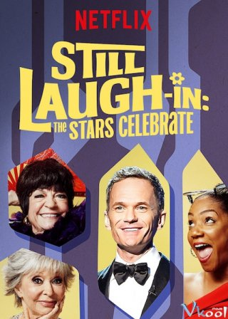 Hội Tụ Sao Hài Still Laugh-In: The Stars Celebrate.Diễn Viên: Tiffany Haddish,Michael Douglas,Neil Patrick Harris