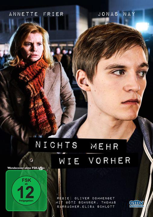 Buộc Tội Nichts Mehr Wie Vorher.Diễn Viên: Annette Frier,Götz Schubert,Jonas Nay