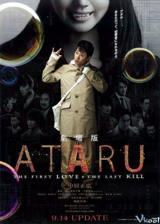Mối Tình Đầu Và Cú Giết Cuối Ataru: The First Love & The Last Kill.Diễn Viên: Chiaki Kuriyama,Kazuki Kitamura,Yasuko Matsuyuki