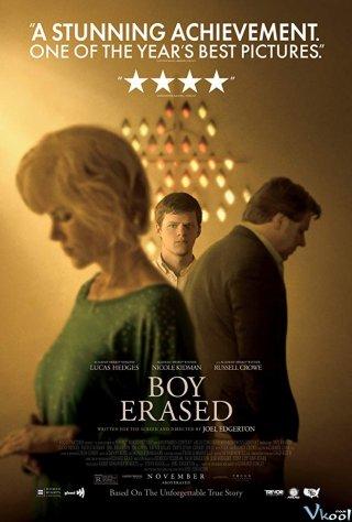 Trại Chữa Trị Đồng Tính Boy Erased.Diễn Viên: Lucas Hedges,Nicole Kidman,Joel Edgerton,Russell Crowe