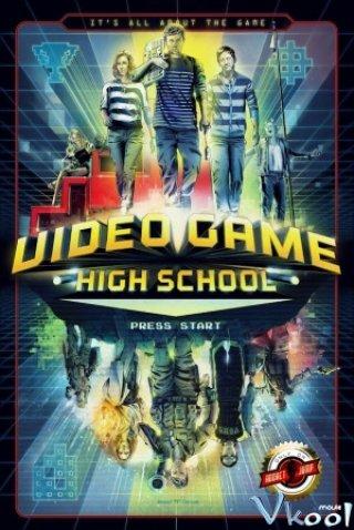 Trường Thpt Điện Tử Video Game High School.Diễn Viên: Josh Blaylock,Brian Firenzi,Johanna Braddy